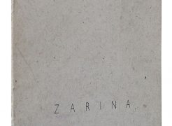 HOME IS A FOREIGN PLACE, RECENT WORKS BY ZARINA